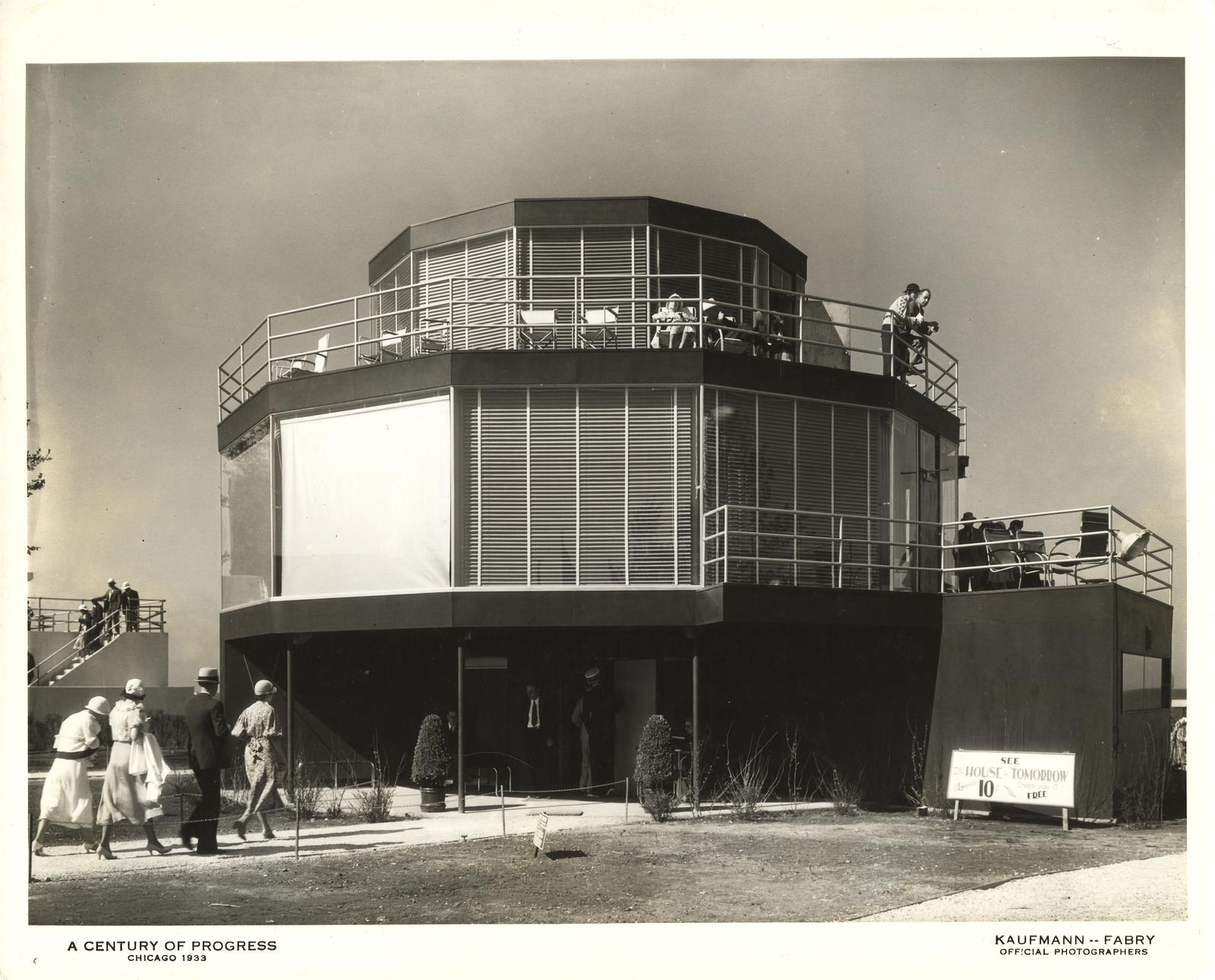 [House of Tomorrow at the Century of Progress International Exposition, 1933-1934.]